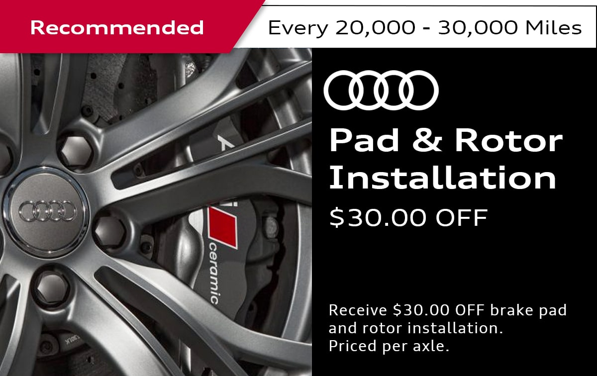 Audi Brake Pad & Rotor Installation Service Special Coupon