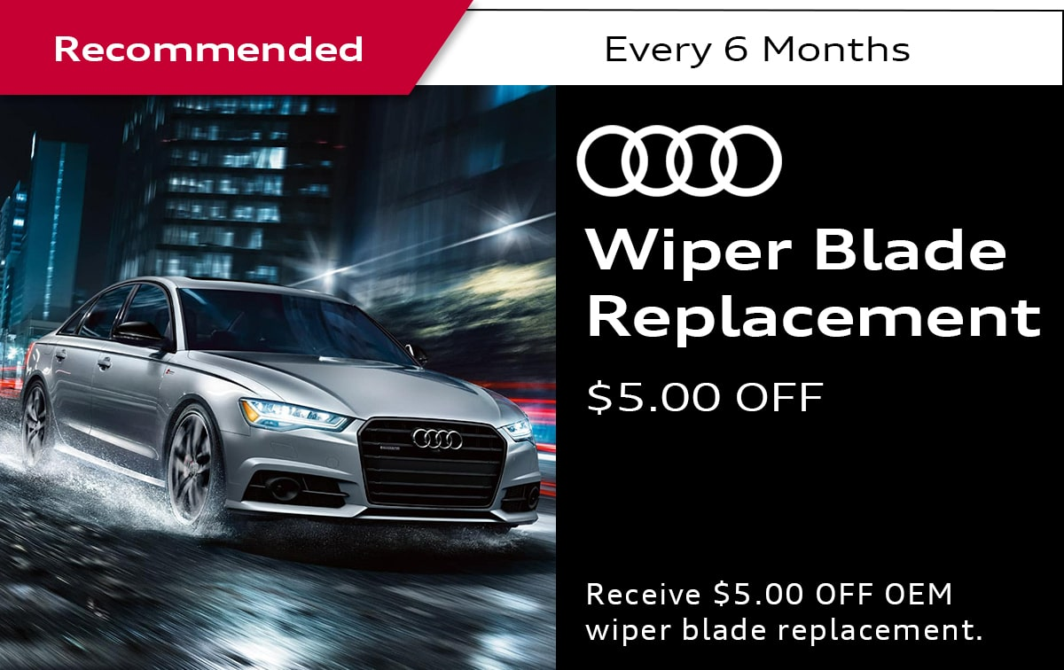 Audi Wiper Blade Replacement Service Special Coupon