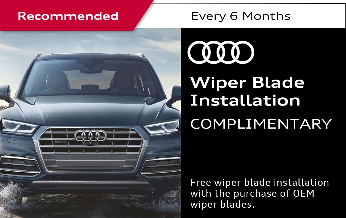 Audi Wiper Blade Installation Service Special Coupon