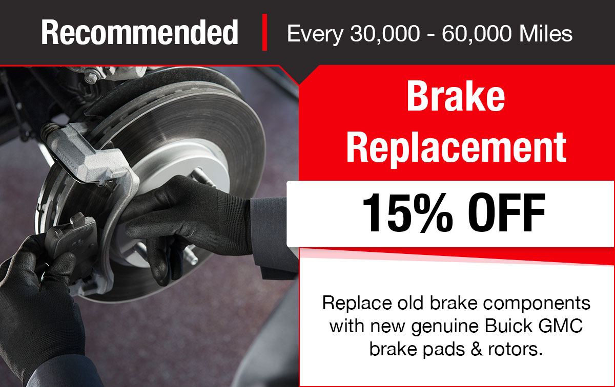 Buick GMC Brake Replacement Service Special Coupon