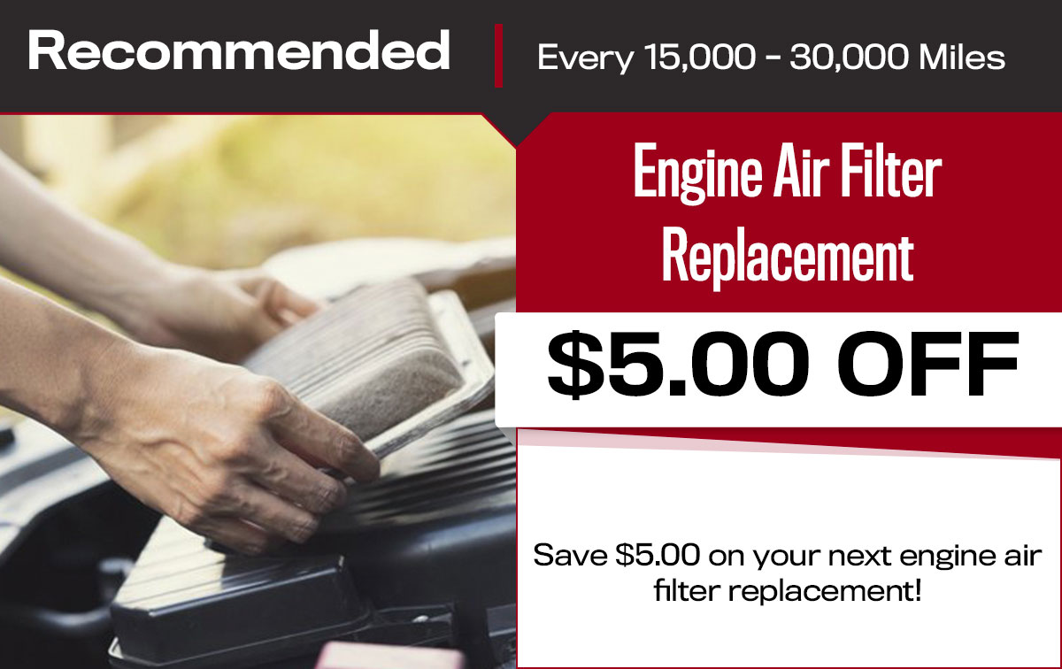 Engine Air Filter Replacement Service Special Coupon