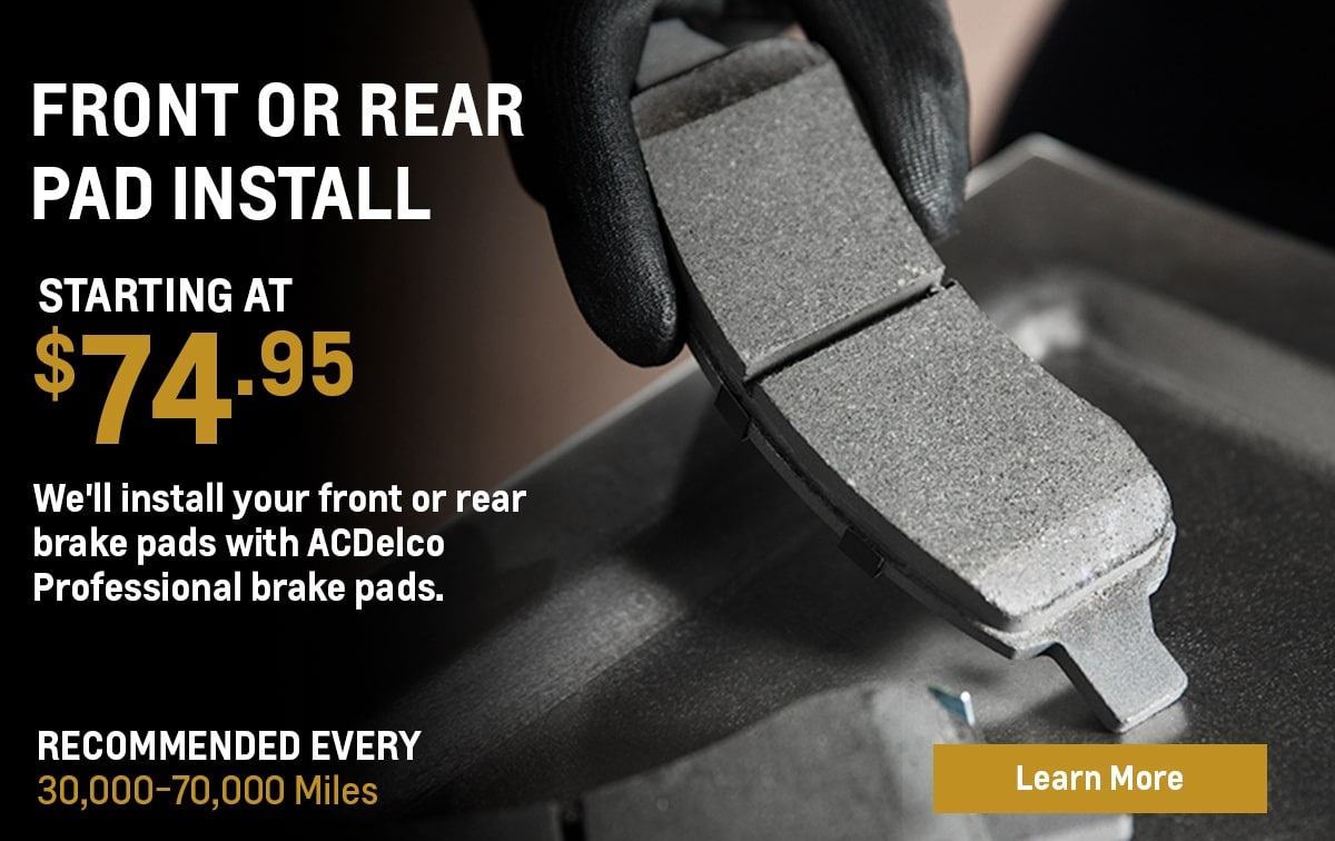 Chevrolet Front or Rear Pad Install Service Special Coupon