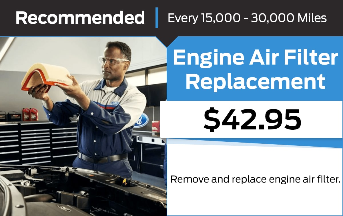 Ford Engine Air Filter Replacement Service Special Coupon