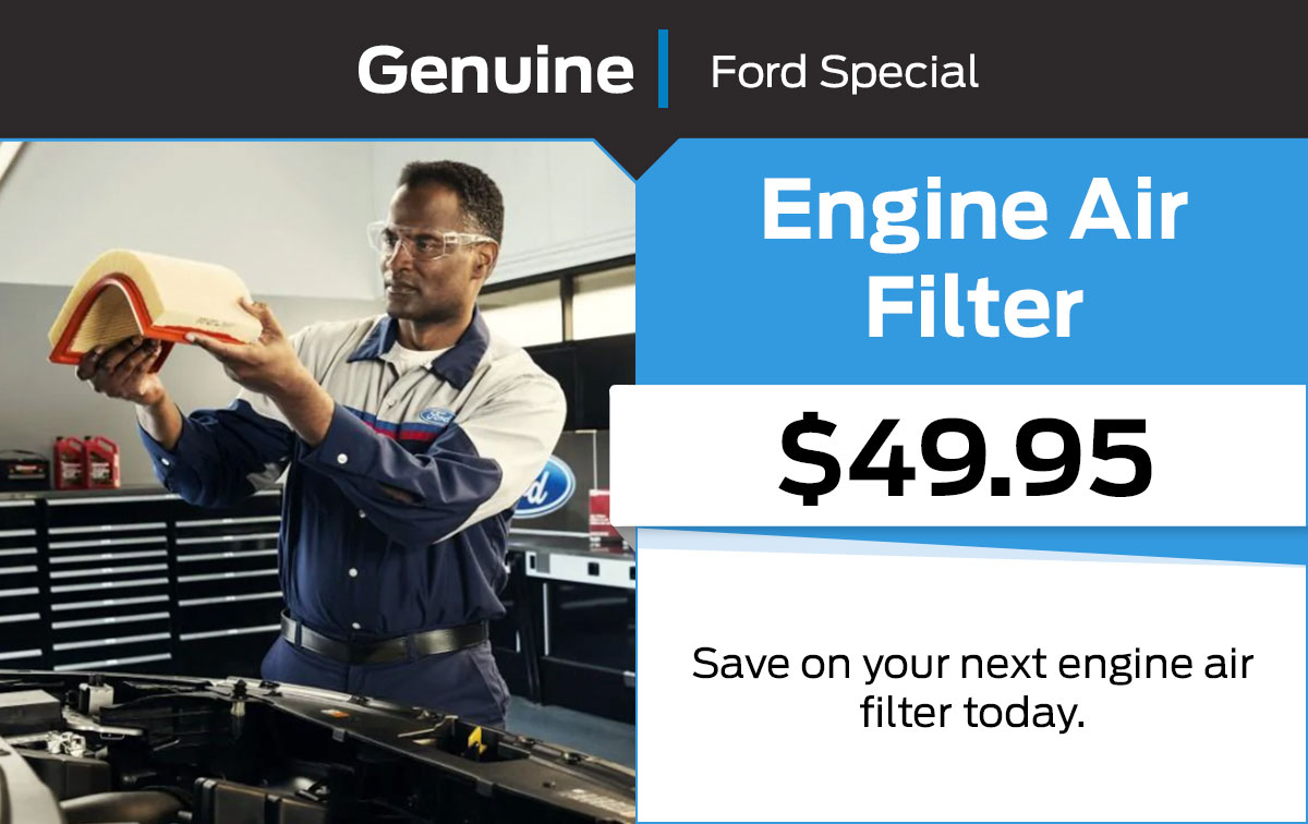 Ford Engine Air Filter Service Special Coupon