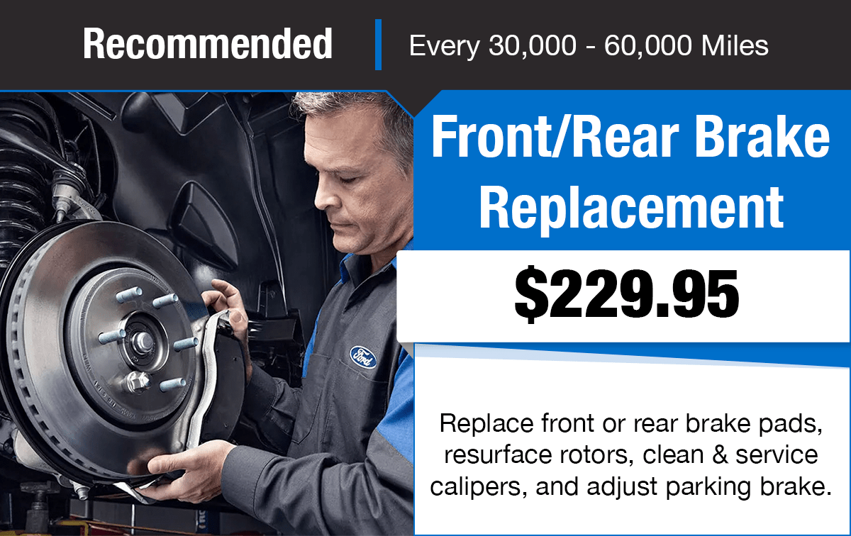 Ford Front/Rear Brake Replacement Service Special Coupon