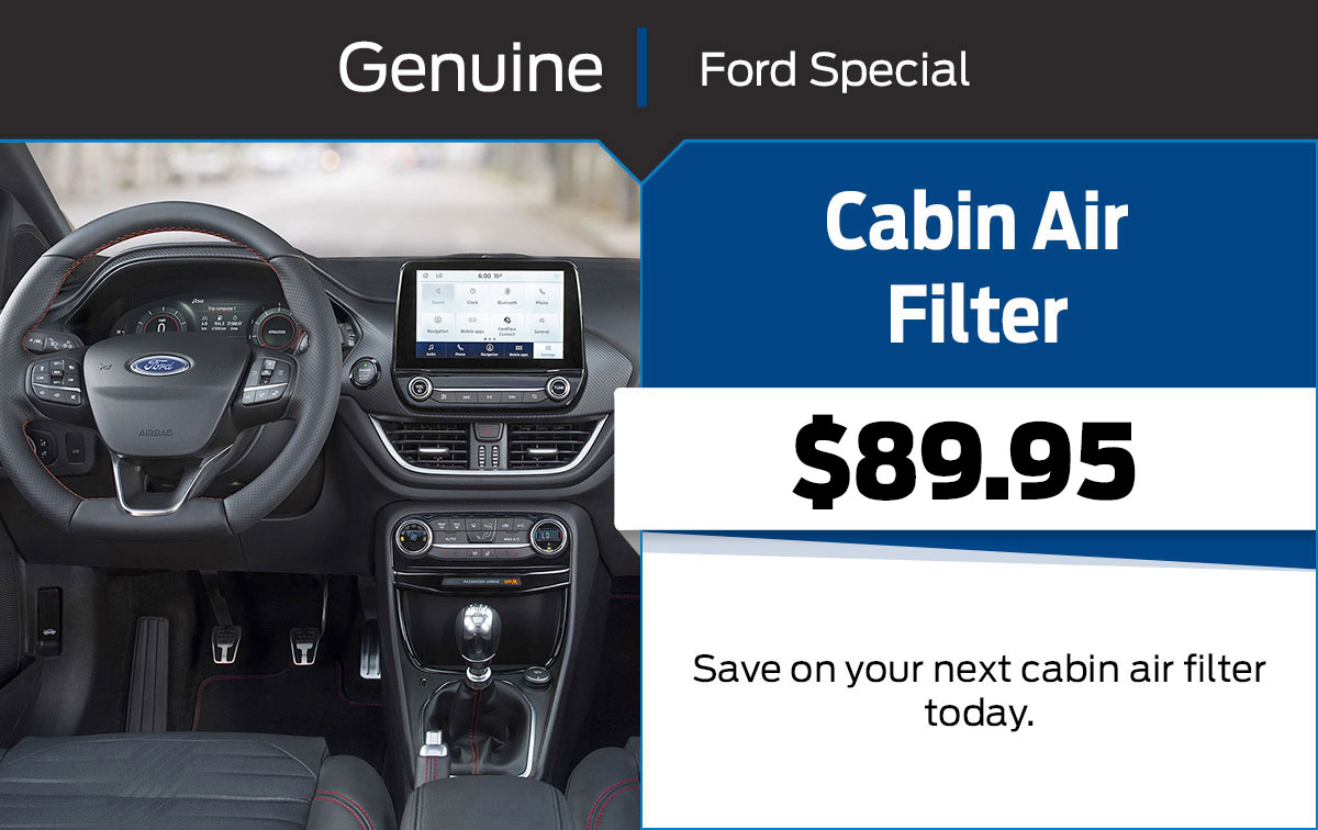 Ford Cabin Air Filter Replacement Service Special Coupon
