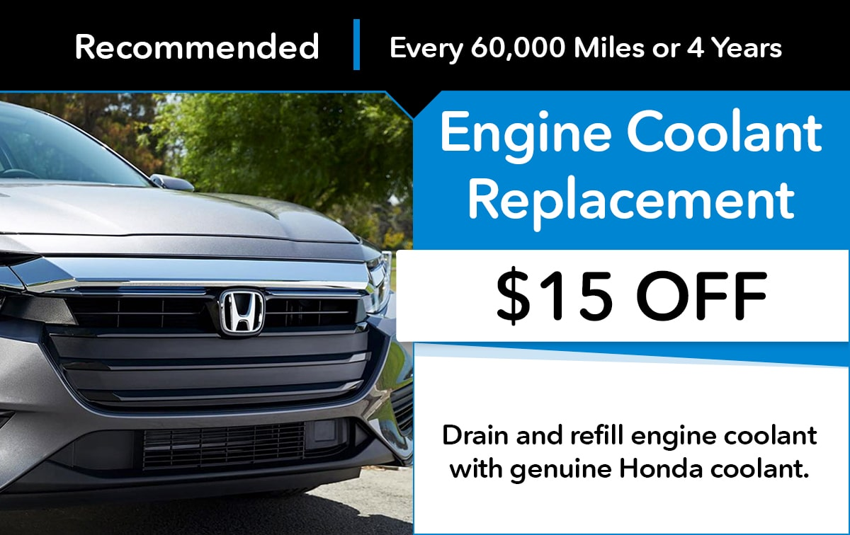 Honda Engine Coolant Replacement Service Special Coupon
