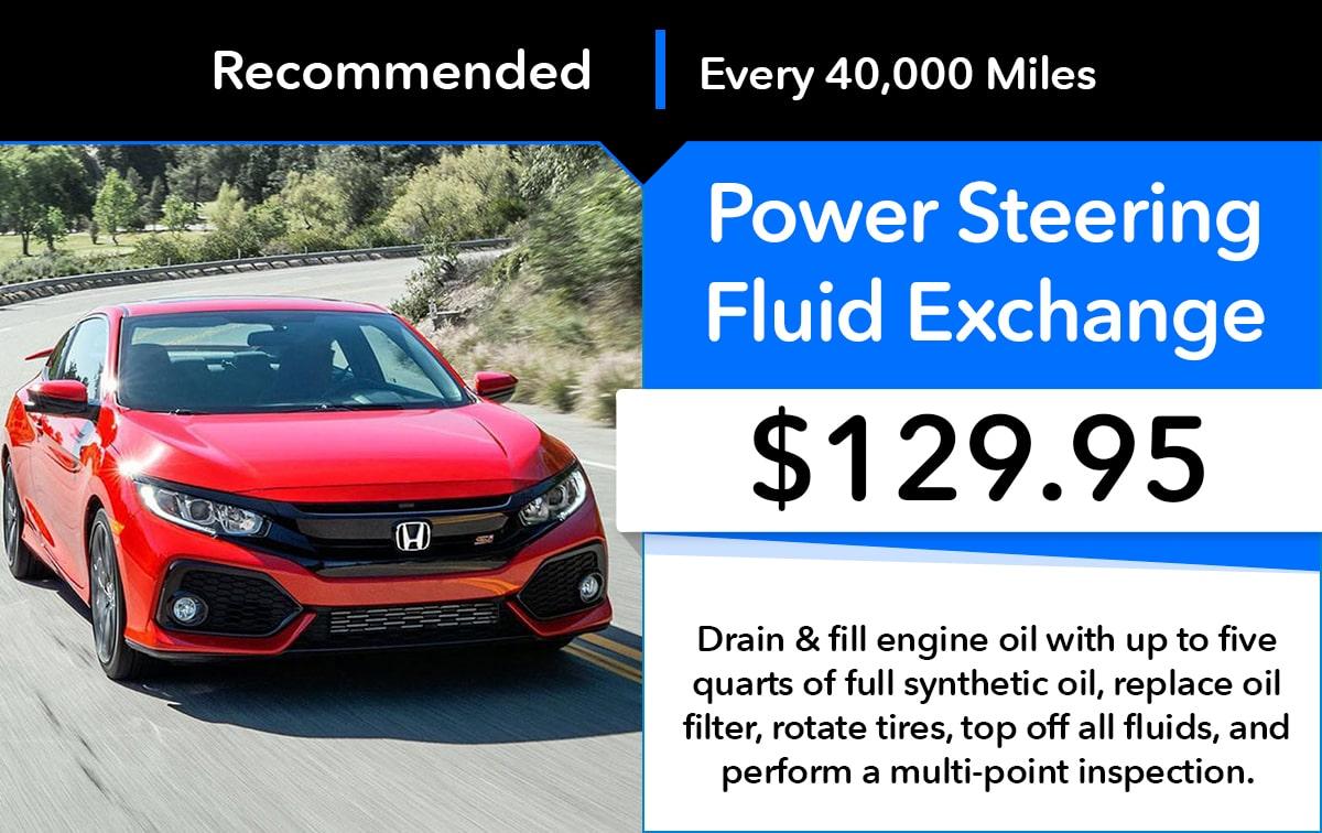 Honda Power Steering Fluid Exchange Service Special Coupon