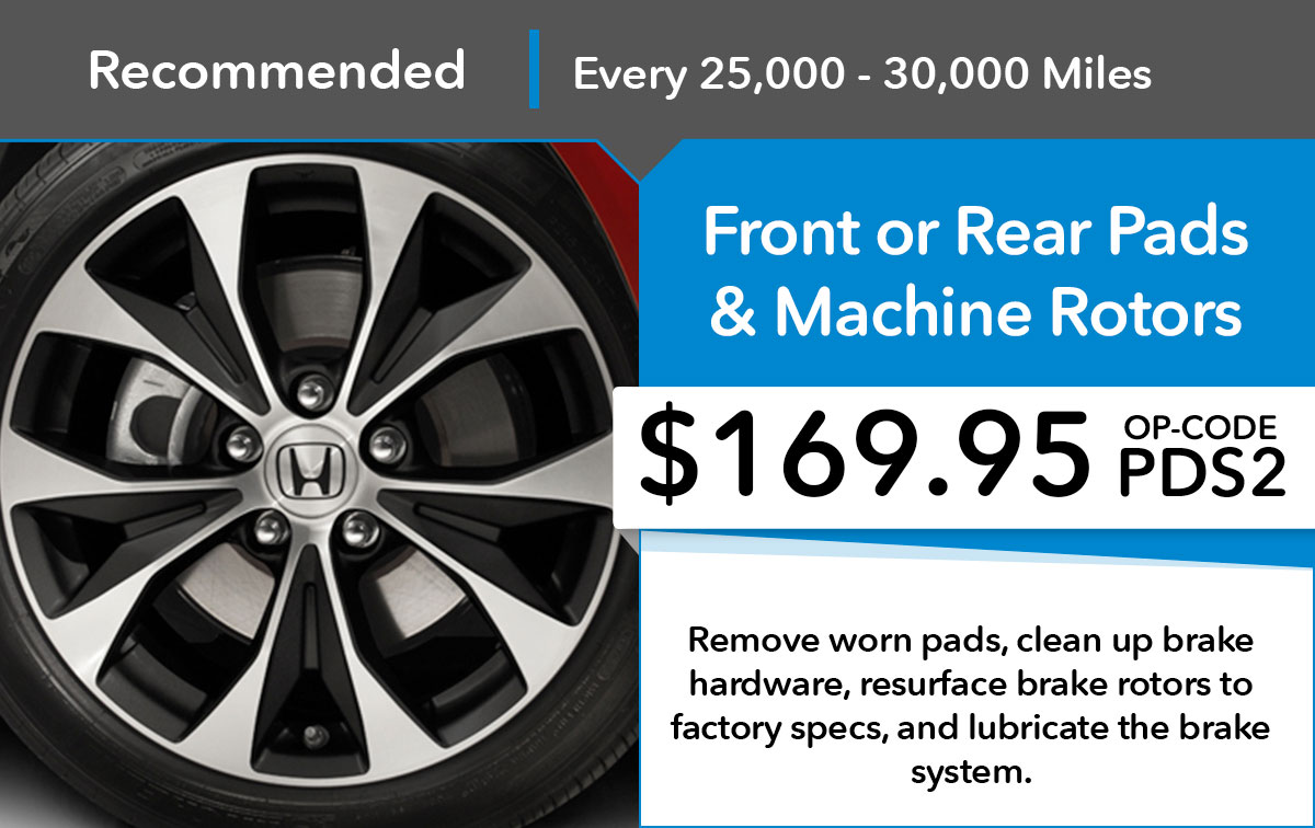 Honda Front/Rear Pads and Machine Rotors Service Special Coupon