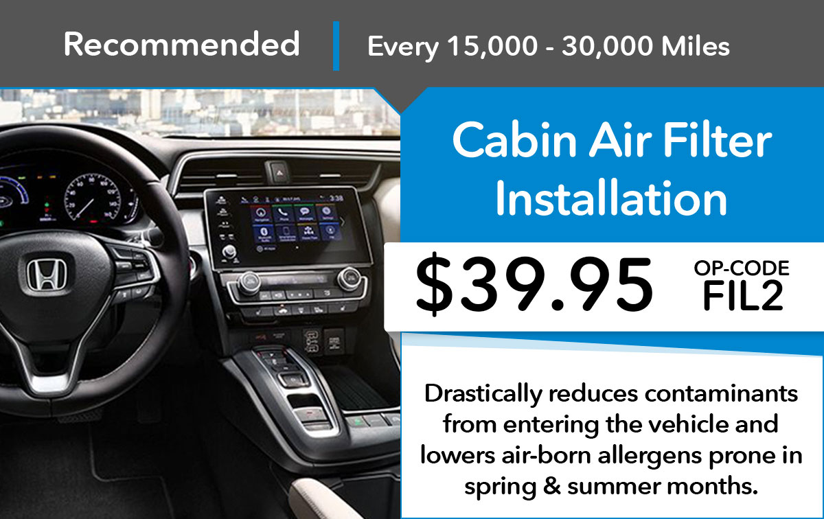 Honda Cabin Air Filter Installation Service Special Coupon