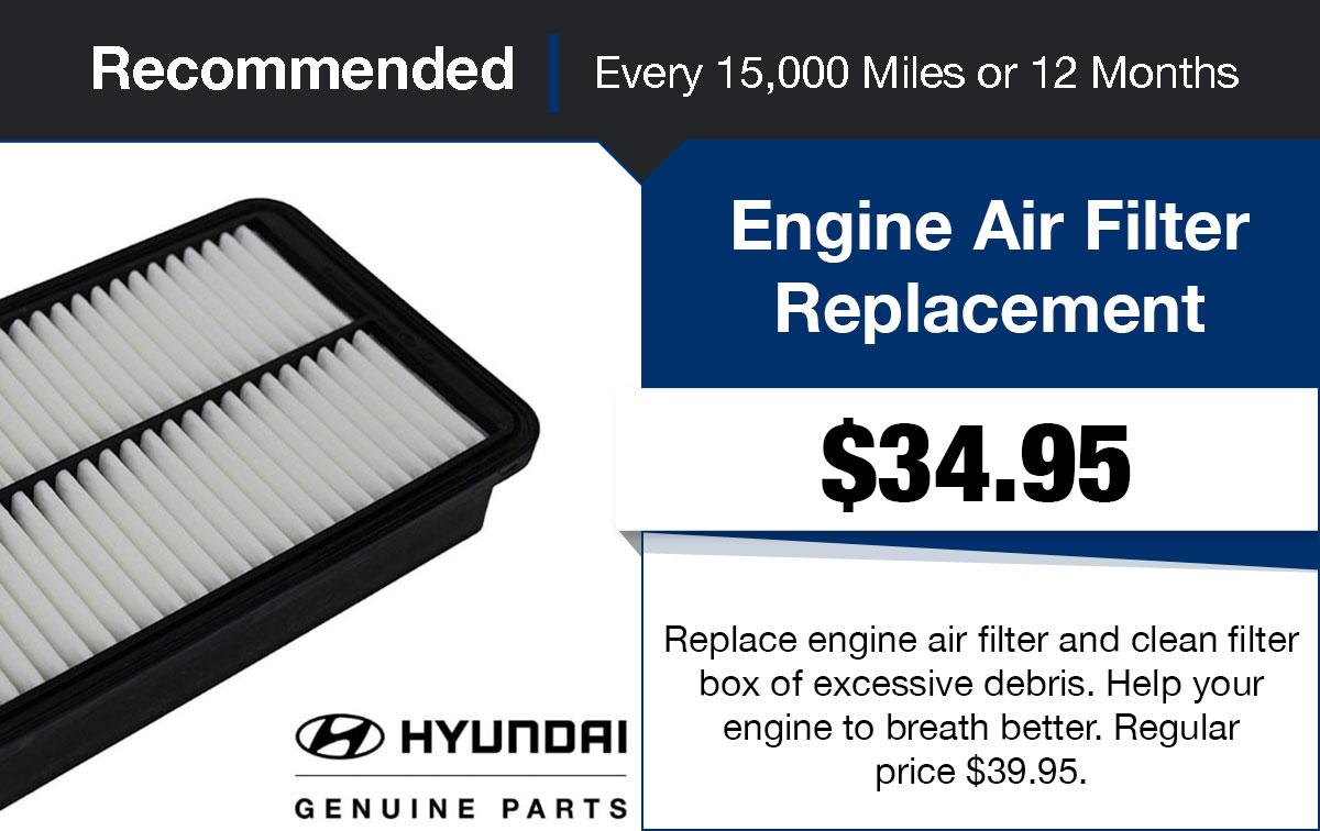 Hyundai Engine Air Filter Replacement Service Special Coupon