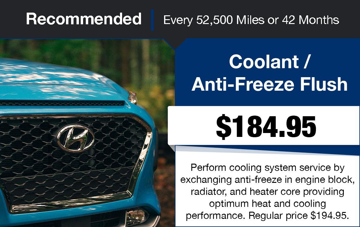 Hyundai Coolant / Anti-Freeze Flush Service Special Coupon