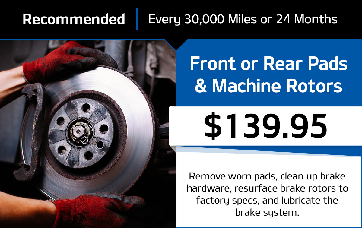 Front or Rear Pads and Machine Rotors Service Special Coupon