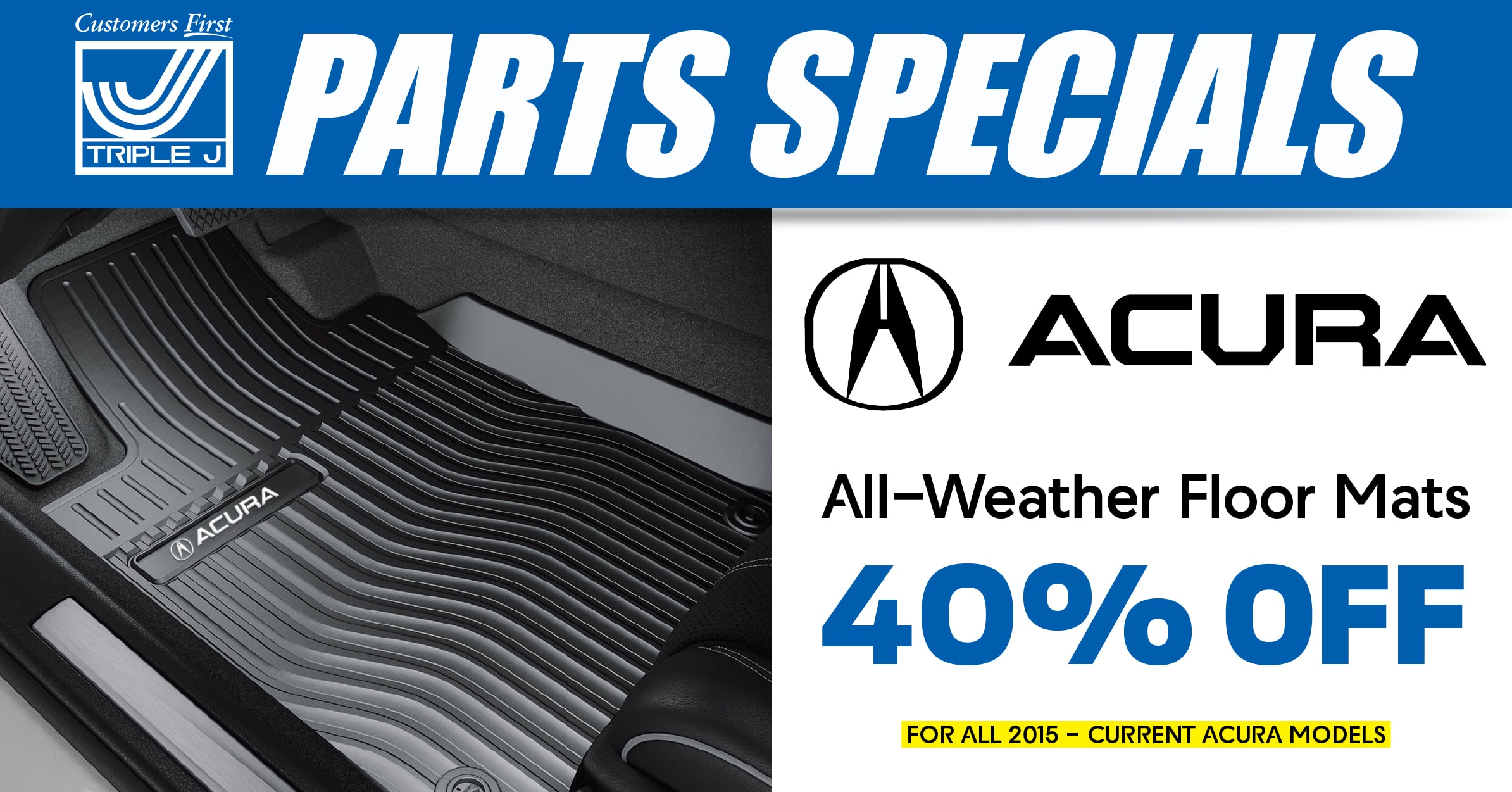 Car, Truck or SUV Acura All-Weather Floor Mats Special Coupon