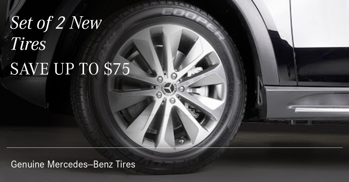 Mercedes Set of 2 New Tires Special Coupon