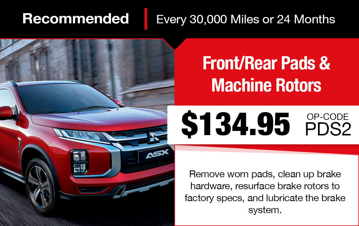 Mitsubishi Front/Rear Pads and Machine Rotors Service Special Coupon