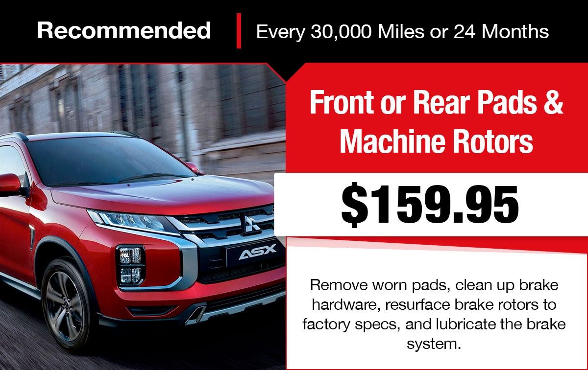Mitsubishi Front or Rear Pads and Machine Rotors Service Special Coupon