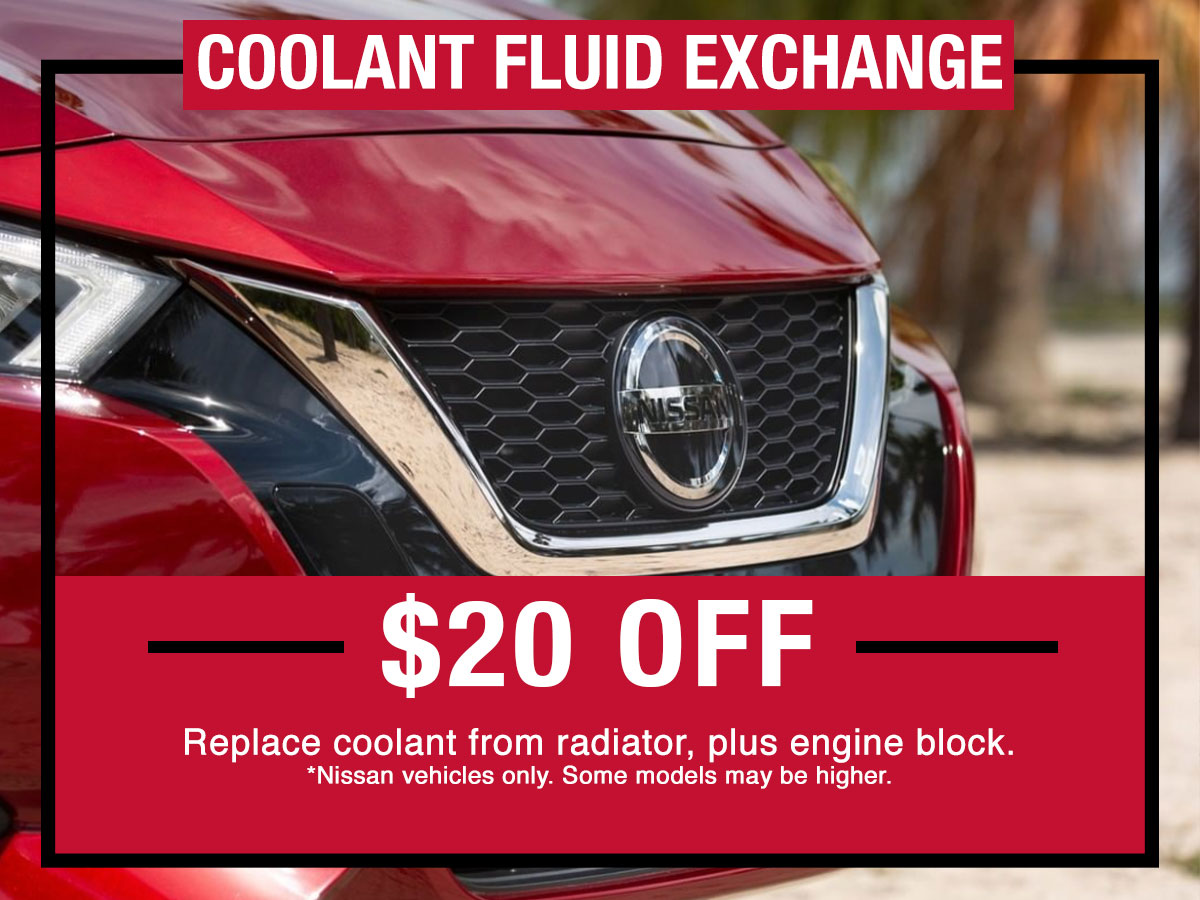 Nissan Coolant Fluid Exchange Special Coupon