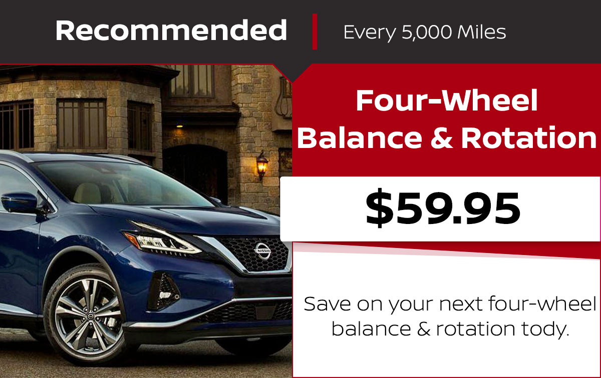 Nissan Four-WheelBalance & Rotation Service Special Coupon