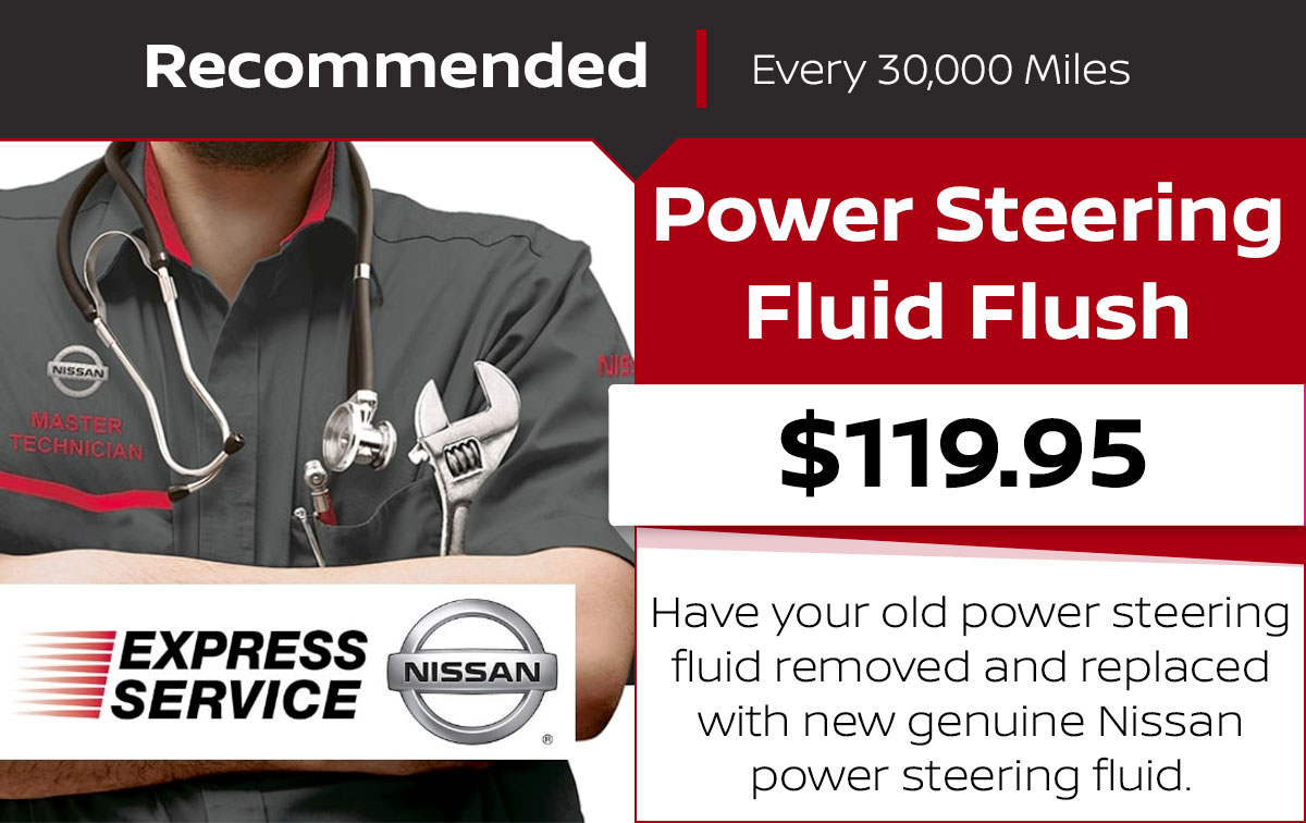 Nissan Power Steering Fluid Flush Service Special Coupon