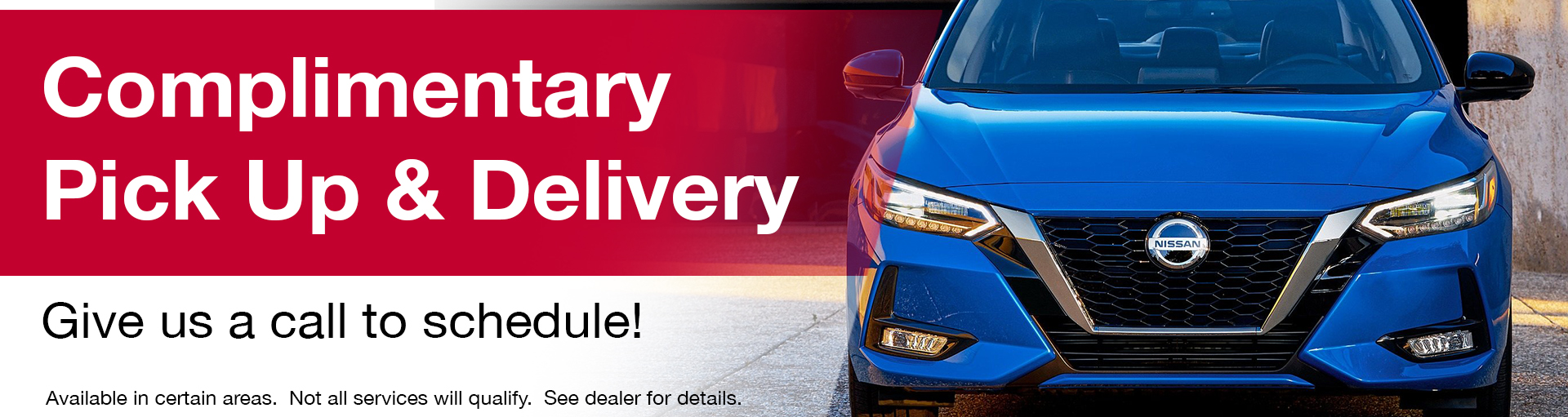 Nissan Pick-Up & Delivery Service