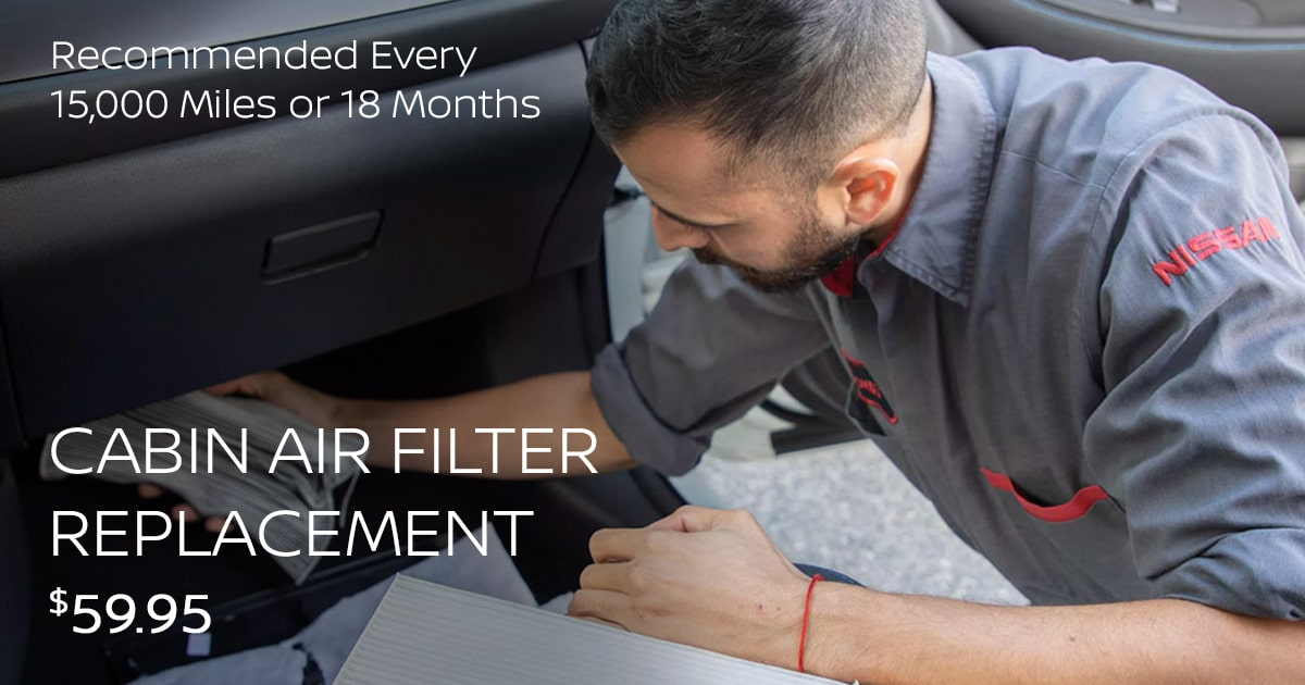 Nissan Cabin Air Filter Replacement Service Special Coupon