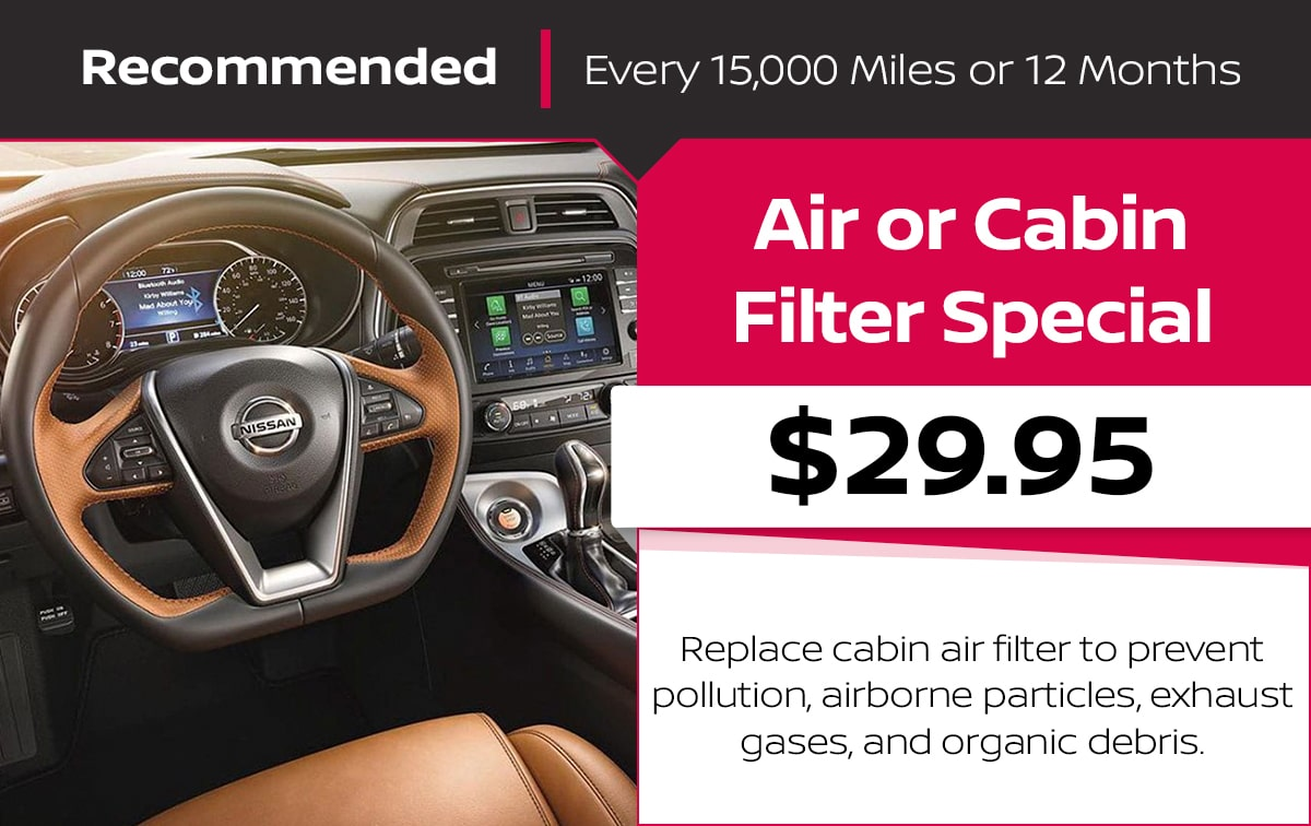 Nissan Air or Cabin Filter Service Special Coupon