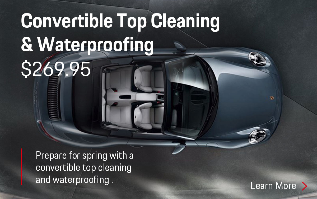Porsche Convertible Top Cleaning & Waterproofing Service Special Coupon