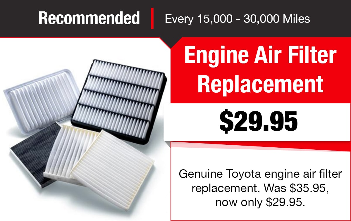 Toyota Engine Air Filter Replacement Service Special Coupon