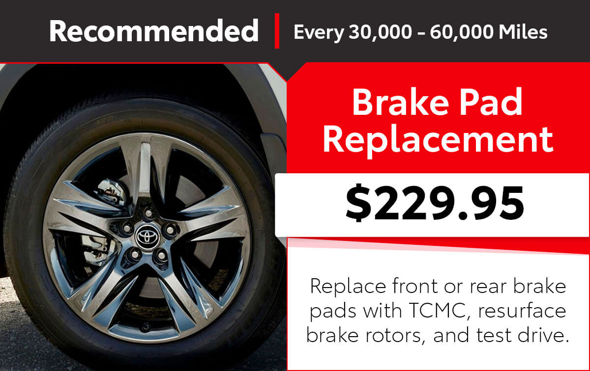 Toyota Brake Pad Replacement Service Special Coupon